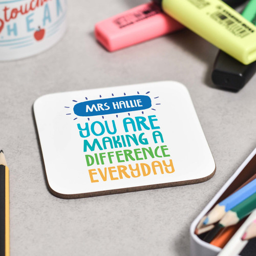 Personalised You are making a difference everyday Coaster - The Crafty Giraffe