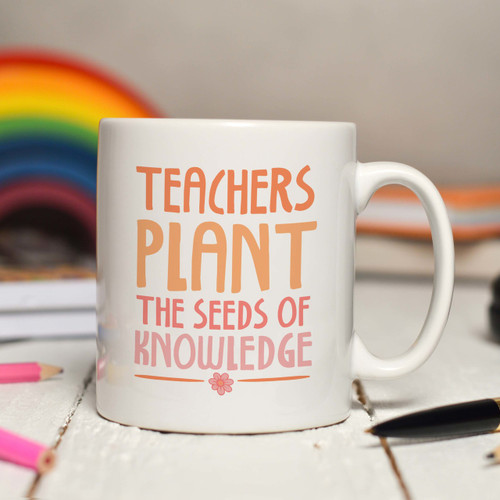 Buy Personalised Teachers plant the seeds of knowledge Mug From The Crafty Giraffe, the home of unique and affordable gifts for loved ones...