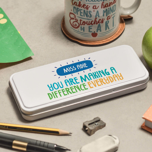 Buy Personalised You are making a difference everyday Pencil Tin From The Crafty Giraffe, the home of unique and affordable gifts for loved ones...