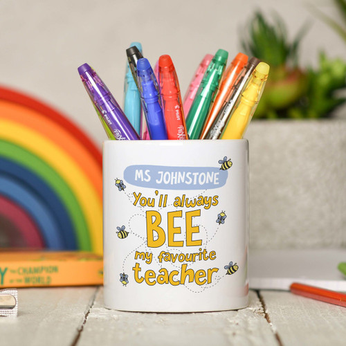 Personalised You'll always bee my favourite teacher Pencil Pot - The Crafty Giraffe