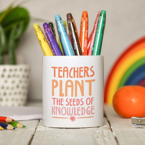 Teachers plant the seeds of knowledge Pencil Pot - The Crafty Giraffe