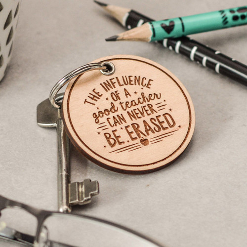 Buy The influence of a good teacher can never be erased Keyring From The Crafty Giraffe, the home of unique and affordable gifts for loved ones...