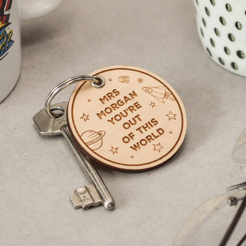 Buy Personalised You're out of this world Keyring From The Crafty Giraffe, the home of unique and affordable gifts for loved ones...