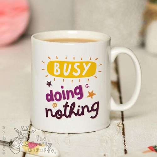 Busy doing nothing Mug