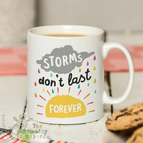 Storms don't last forever Mug