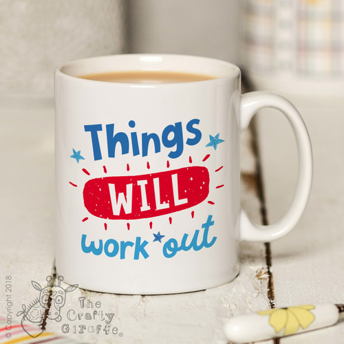 Things will work out Mug
