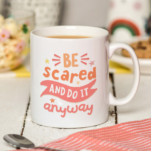 Be scared and do it anyway Mug - The Crafty Giraffe