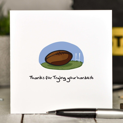 Buy Thanks for Trying your hardest Card From The Crafty Giraffe, the home of unique and affordable gifts for loved ones...