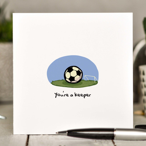 Buy You're a keeper Card From The Crafty Giraffe, the home of unique and affordable gifts for loved ones...