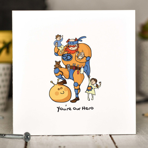 Buy You're our hero Card From The Crafty Giraffe, the home of unique and affordable gifts for loved ones...