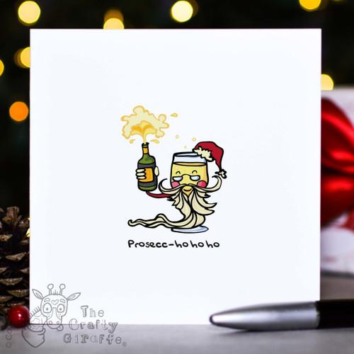 Prosecc-ho ho ho Christmas Card