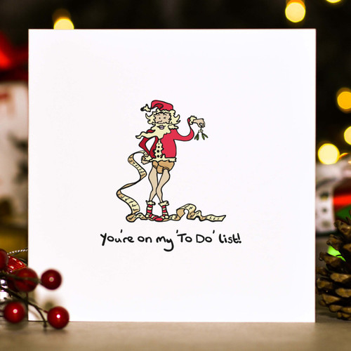 Buy You're on my 'To Do' list! Christmas Card From The Crafty Giraffe, the home of unique and affordable gifts for loved ones...