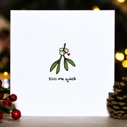 Buy Kiss me quick Christmas Card From The Crafty Giraffe, the home of unique and affordable gifts for loved ones...