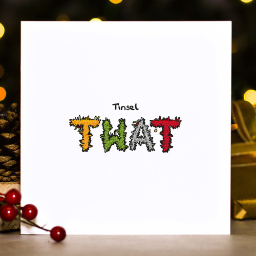Buy Tinsel Twat Christmas Card From The Crafty Giraffe, the home of unique and affordable gifts for loved ones...