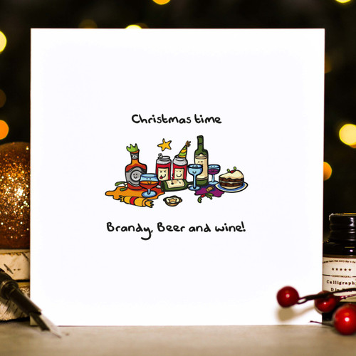 Buy Christmas time - Brandy, Beer and wine! Christmas Card From The Crafty Giraffe, the home of unique and affordable gifts for loved ones...