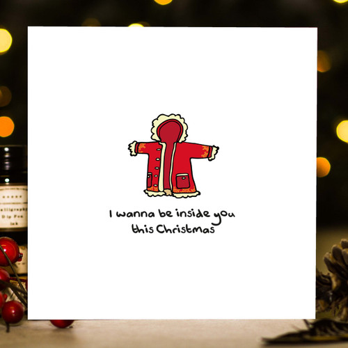 Buy I wanna be inside you this Christmas Card From The Crafty Giraffe, the home of unique and affordable gifts for loved ones...