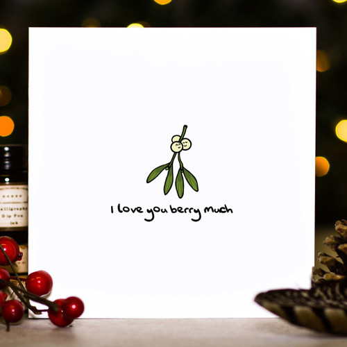 Buy I love you berry much Christmas card From The Crafty Giraffe, the home of unique and affordable gifts for loved ones...