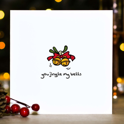 Buy You jingle my bells Christmas Card From The Crafty Giraffe, the home of unique and affordable gifts for loved ones...