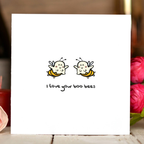 I love your boo bees Card