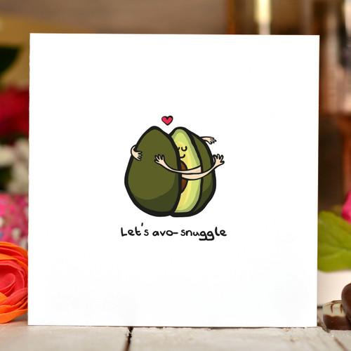 Let's avo-snuggle Card