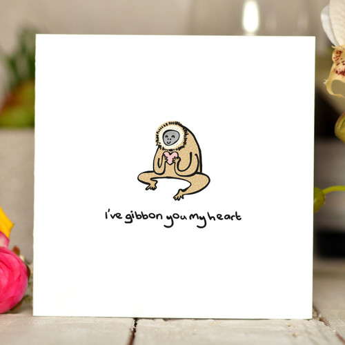 I've gibbon you my heart Card