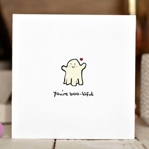 You're boo-tiful Card