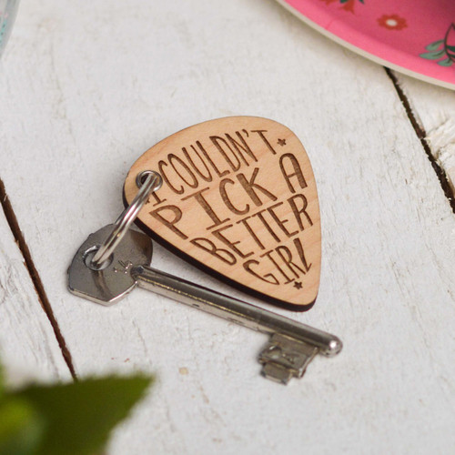 I couldn't pick a better girl Valentines Pick Keyring