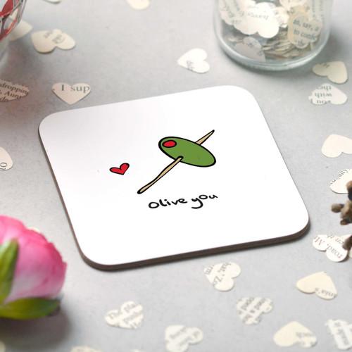 Olive you Coaster