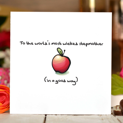 To the world's most wicked stepmother Card