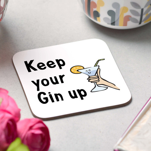 Keep your Gin up Coaster