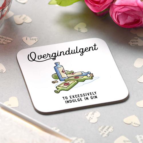 Overgindulgent Coaster