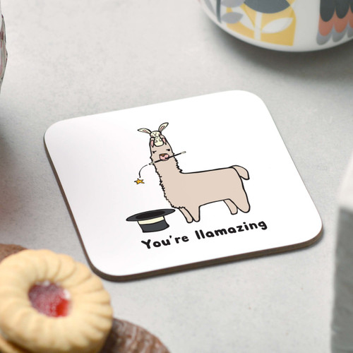 You're Llamazing Coaster