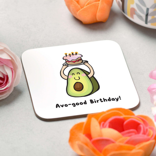 Avo-good Birthday Coaster