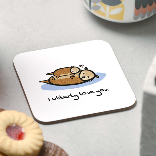 I otterly love you Coaster