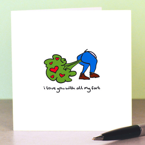 Buy I love you with all my fart Father's Day Card From The Crafty Giraffe, the home of unique and affordable gifts for loved ones...