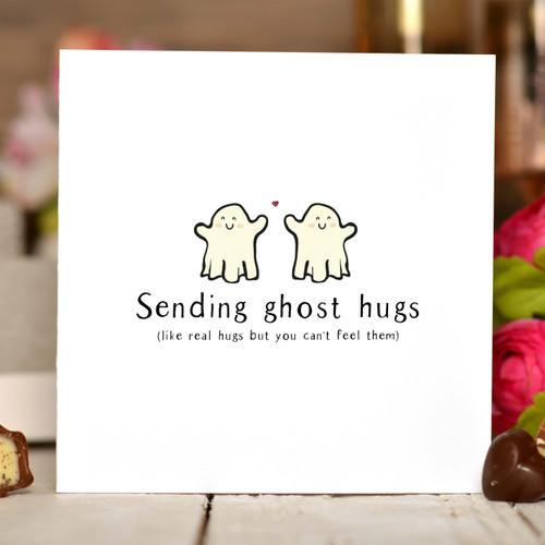Sending ghost hugs Card
