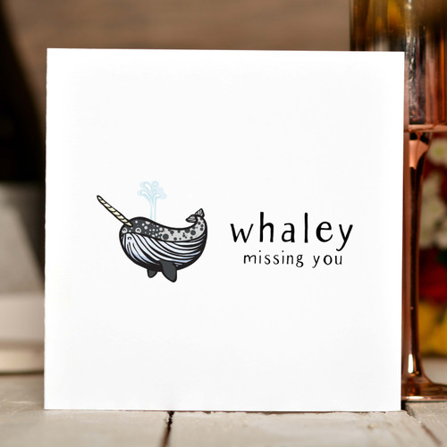 Whaley missing you Card