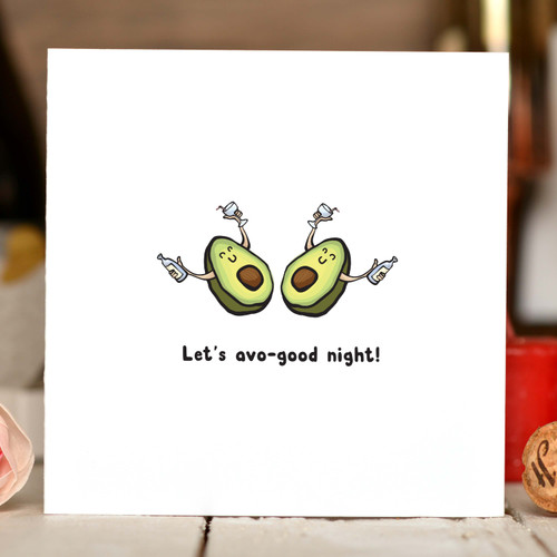 Let's Avo-good night! Card
