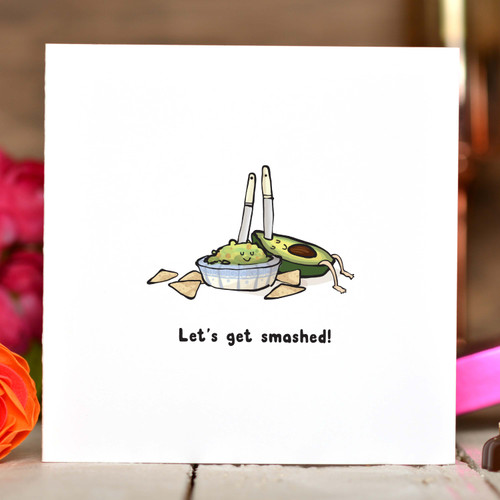 Let's get smashed! Card