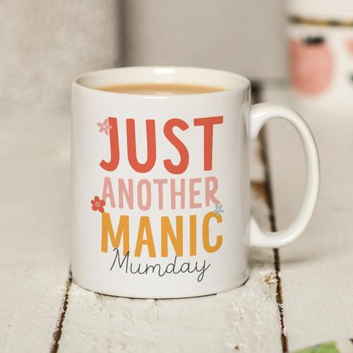 Just another manic Mumday Mug