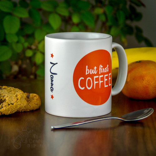 Personalised Mug - But first coffee
