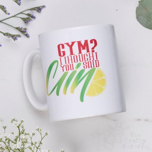Gym? I thought you said Gin Mug