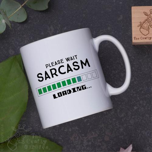 Please wait sarcasm loading Mug