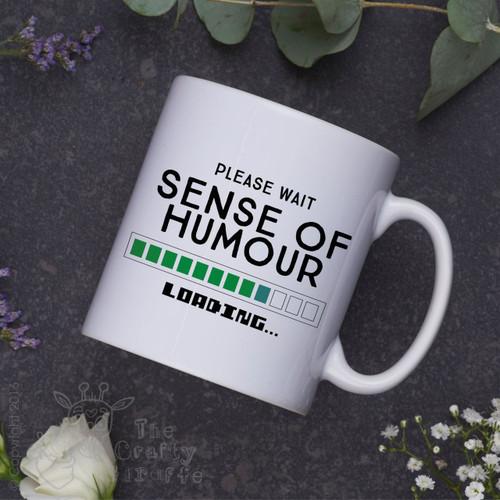 Please wait sense of humour loading Mug