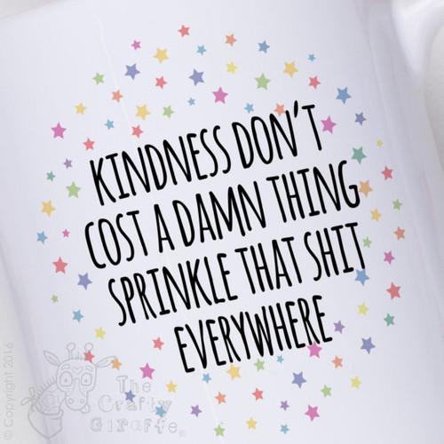 Kindness don't cost a damn thing Mug - The Crafty Giraffe