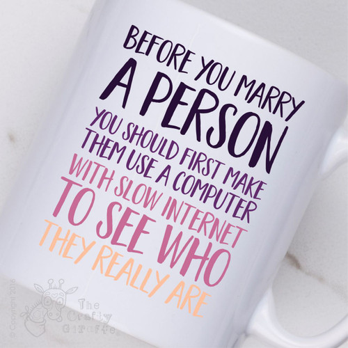 Before you marry a person Mug - The Crafty Giraffe