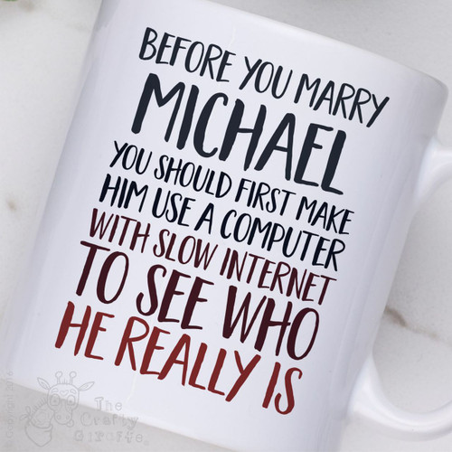 Personalised - Before you marry a person Mug - Male - The Crafty Giraffe