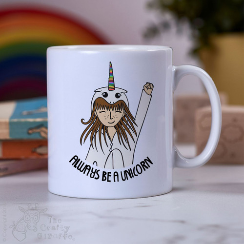 Personalised - Always be a Unicorn Mug