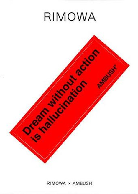 "Rimowa x OFF-White x Ambush Sticker Says "" Dream without action is hallucination"" This is Sold out worldwide.. Red Rimowa Envelope White Rimowa sticker card White Rimowa Gift Bag all INCL..."