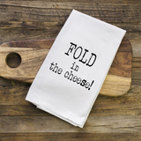 Fold in the Cheese Schitts Creek Towel
